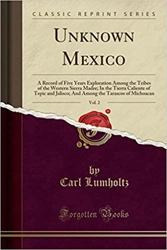 Unknown Mexico, Volume II